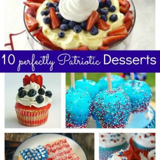 10 Perfectly Patriotic Desserts & Linky Party
