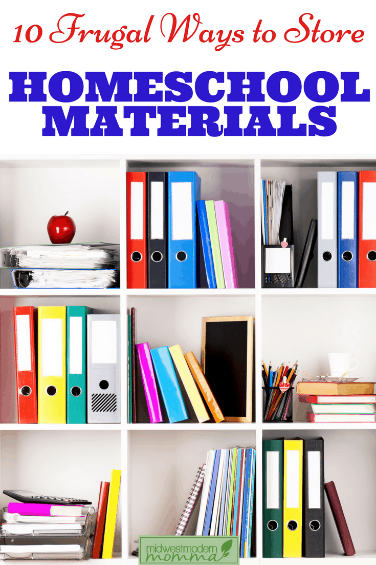 10 Frugal Ways to Store Homeschool Materials