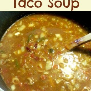 Taco Soup: 30 Days of Freezer Cooking