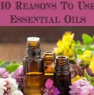 10 Reasons You Should Be Using Essential Oils