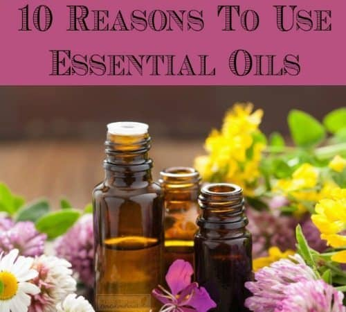 10 Reasons to Use Essential Oils