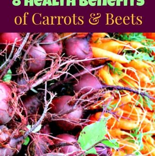 8 Health Benefits Of Carrots & Beets