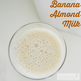Banana Almond Milk Recipe