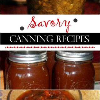 10 Savory Canning Recipes