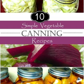 10 Simple Vegetable Canning Recipes