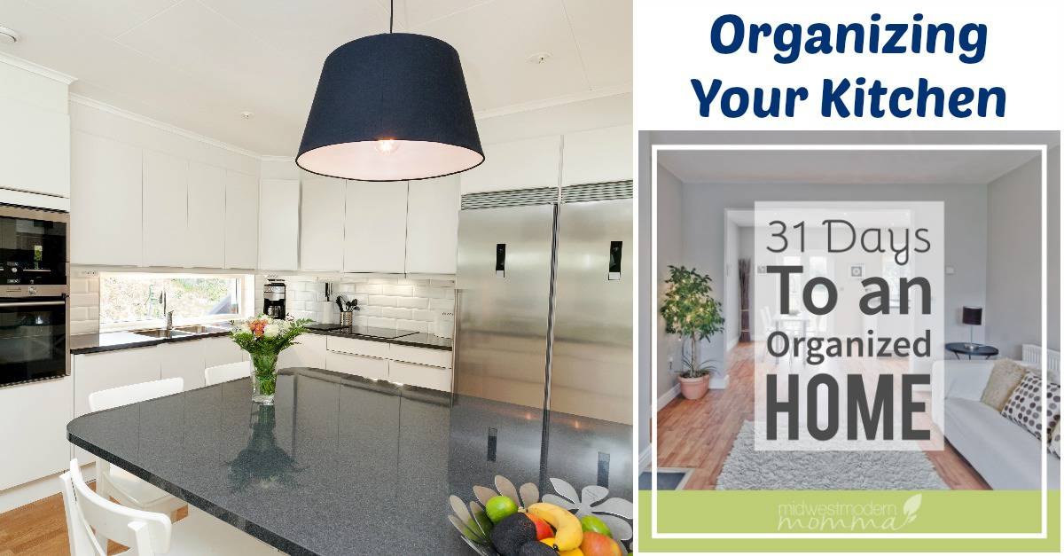 31 Days of Organizational Tips for Homeschool Moms: Organizing Your Kitchen