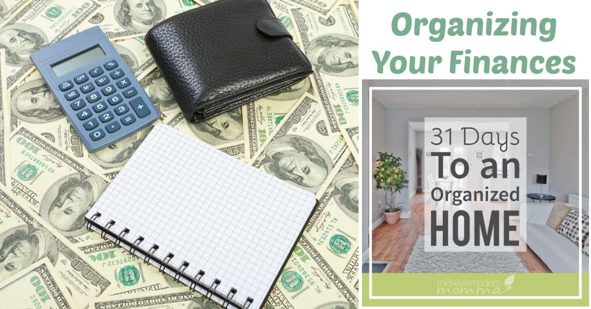 Organizing Your Finances | 31 Days to an Organized Home