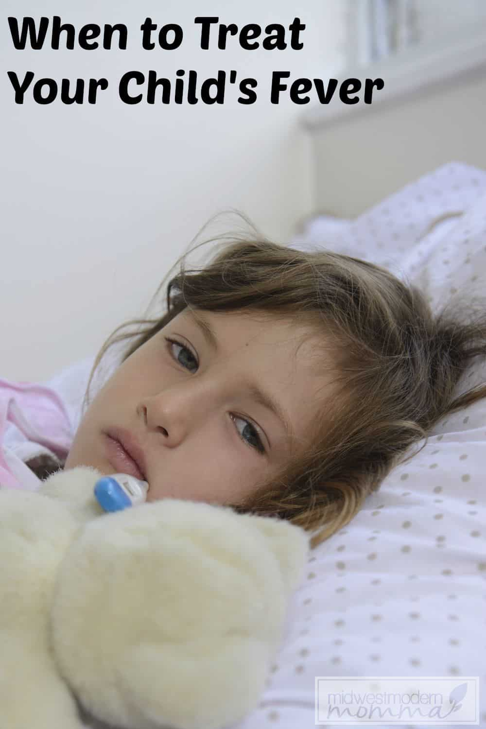 When to Treat Your Child's Fever at home