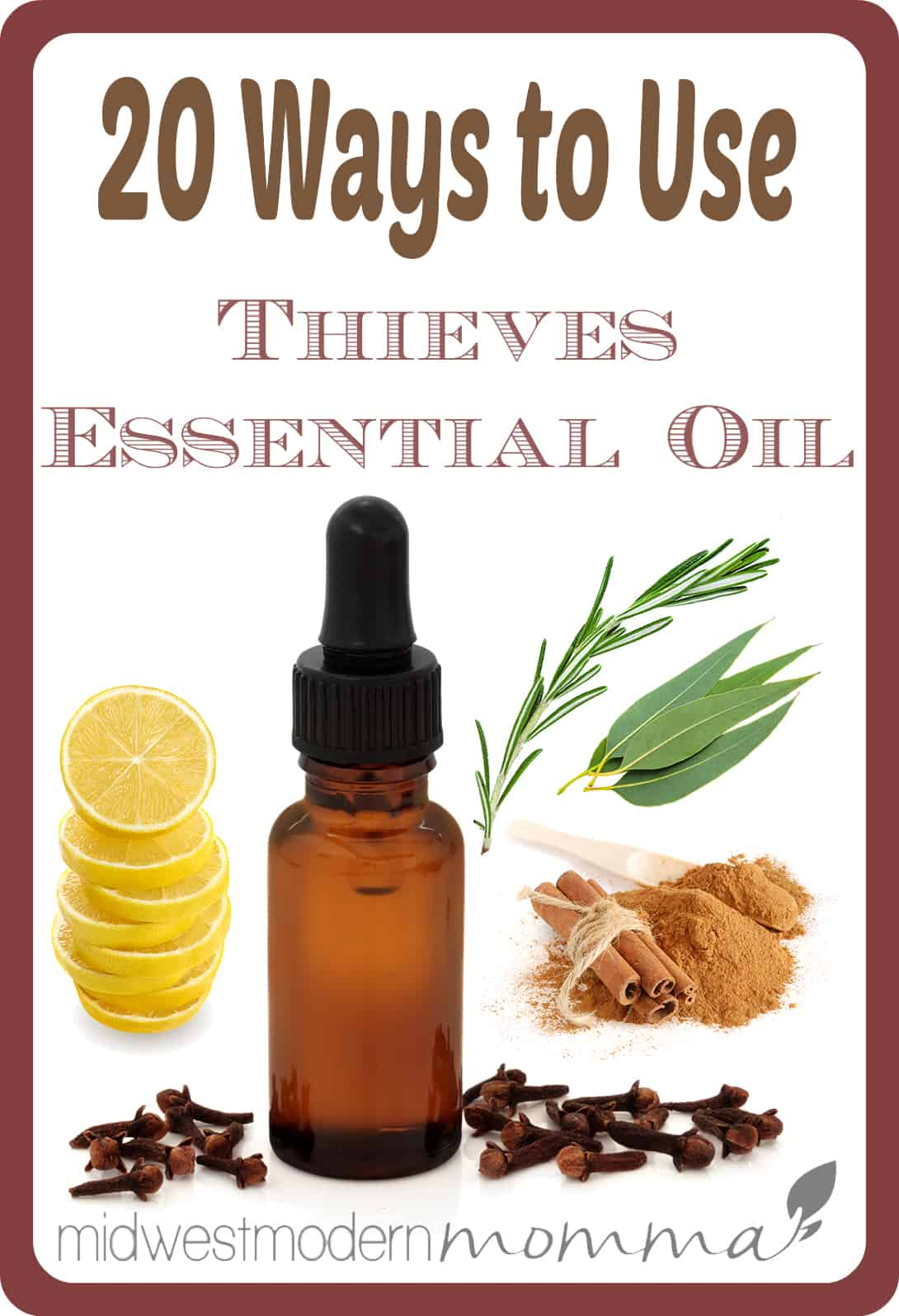 20 Ways to Use Thieves Essential Oil