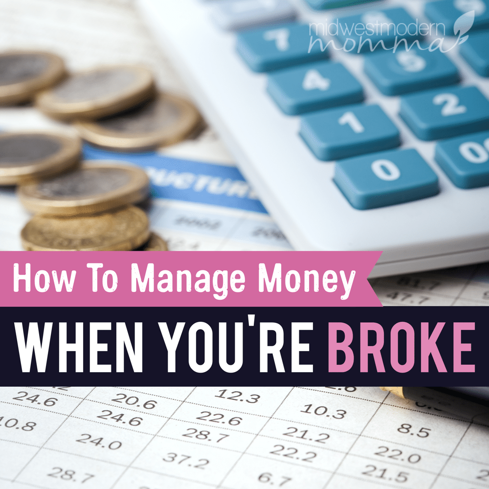 Tips for Managing Money When You Are Broke
