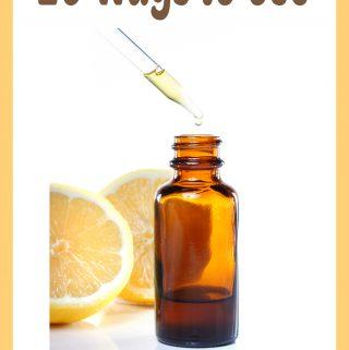 20 Ways to Use Lemon Essential Oil