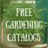 Free Gardening Catalogs