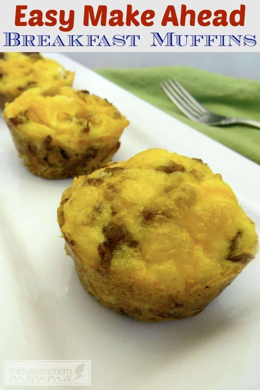 Breakfast Muffins | Breakfast is the most important meal of the day and these sausage, egg, and cheese make ahead breakfast muffins are a great solution for the on the go family.
