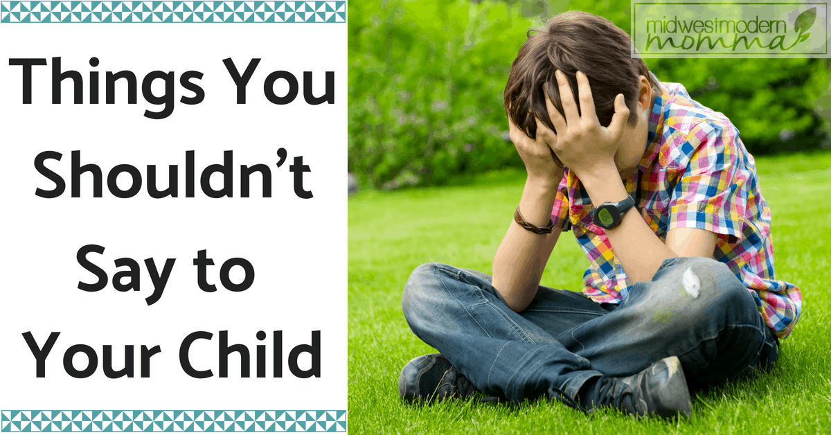 Parenting is hard but this list of Things You Shouldn't Say to your Kids is a great place to begin. Learn more about how their brain works and teach yourself to hold your tongue! Ideal parenting tips for all ages!