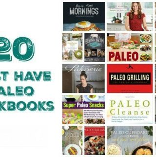 20 Must Have Paleo Meals Cookbooks