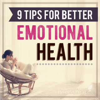 9 Tips For Better Emotional Health