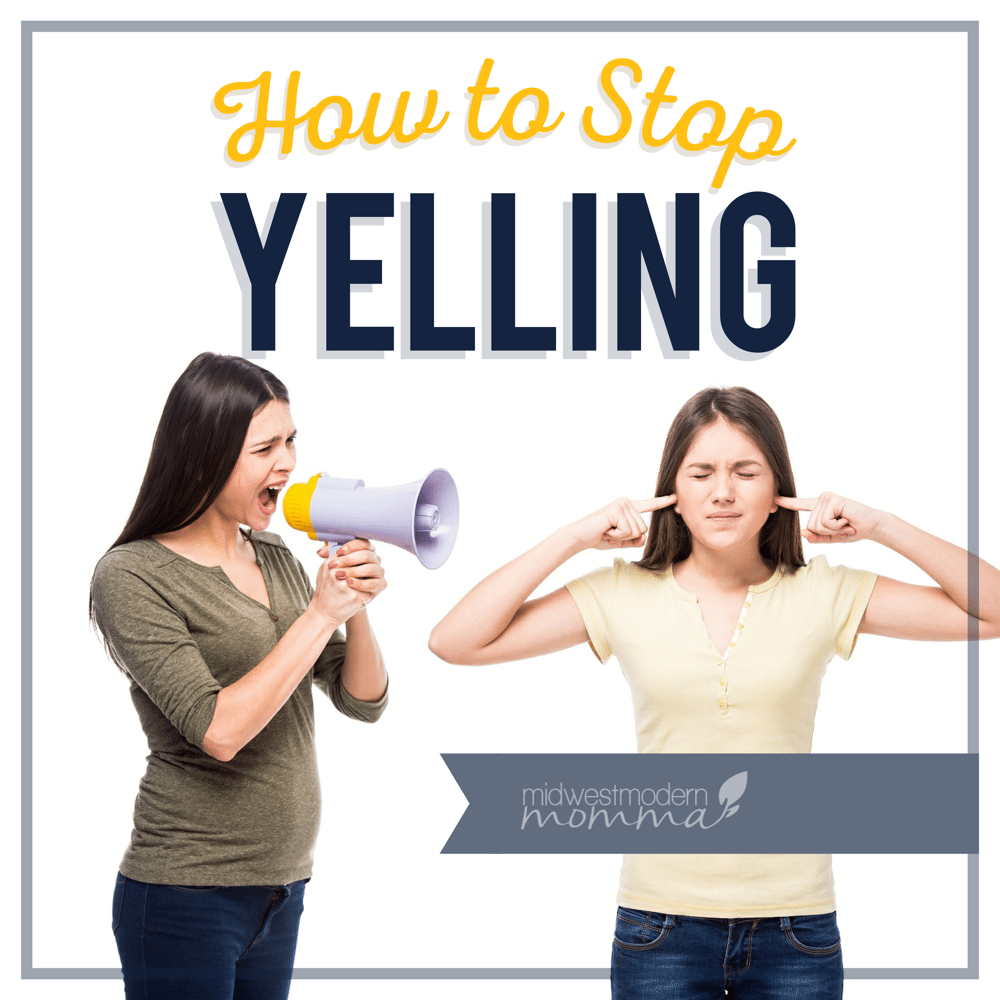 7 Tips to Help You Stop Yelling