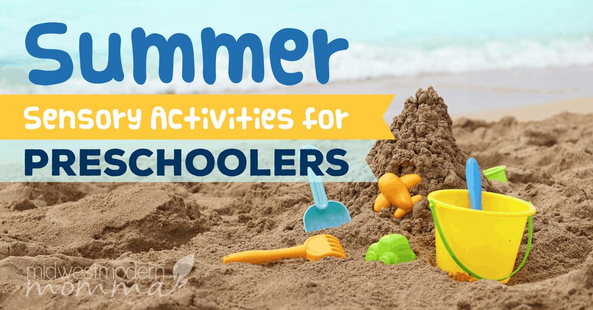 Summer Sensory Activities For Preschoolers
