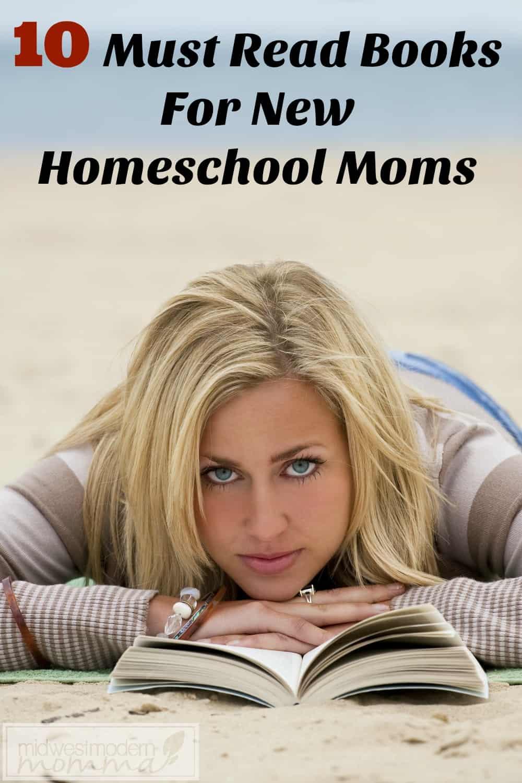 10 Must Read Books for New Homeschool Moms