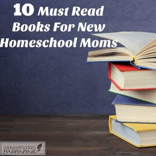 10 Books for New Homeschool Moms