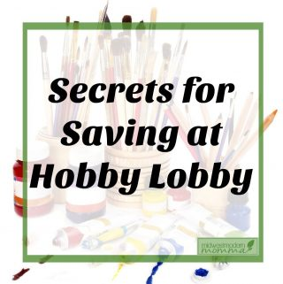 7 Ways To Save At Your Hobby Lobby Store
