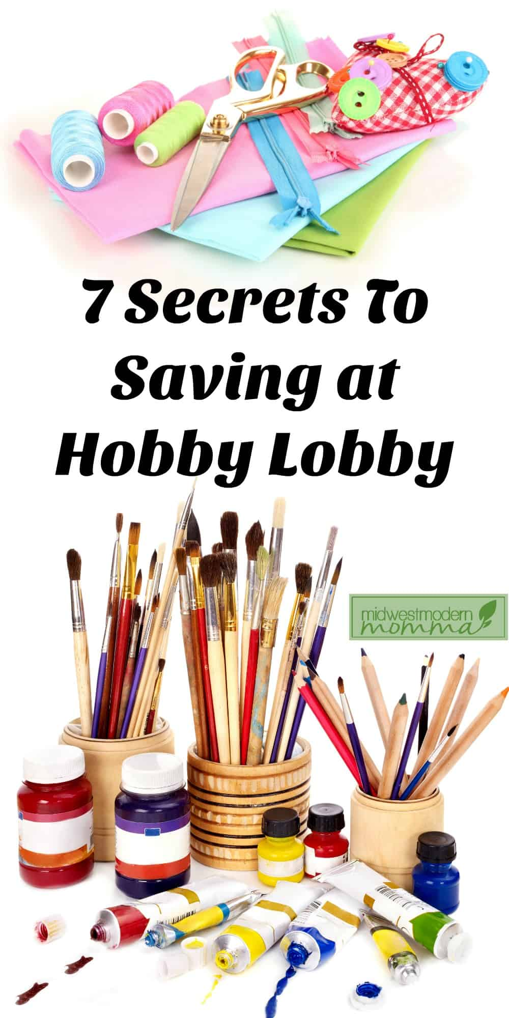 7 Secrets to Saving at Hobby Lobby
