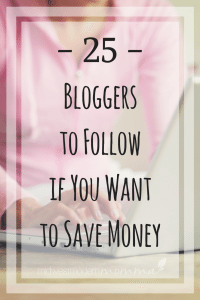 25 Bloggers to Follow if you want to save money