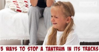 5 Ways to Stop a Toddler Tantrum in its Tracks
