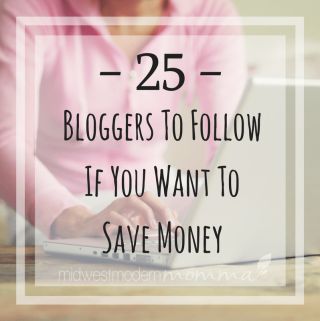 25 Frugal Bloggers to Follow If You Want to Save Money
