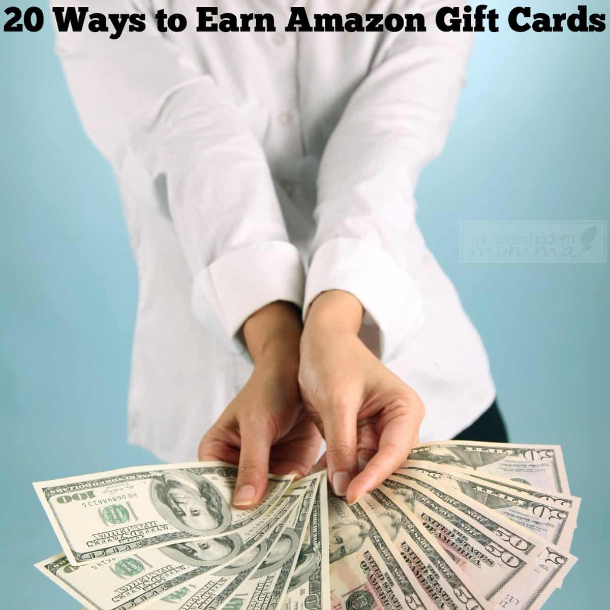 20 Ways to Earn Amazon Gift Cards for free! | Midwest Modern Momma