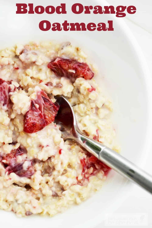 Blood Orange Oatmeal Breakfast Recipe