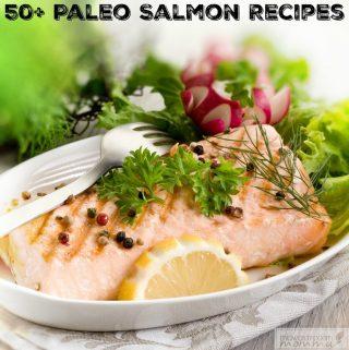 50 Paleo Salmon Recipes