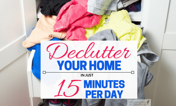 Declutter in only 15 minutes a day!