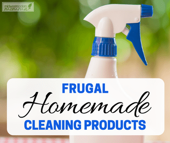 Frugal Homemade Cleaning Products