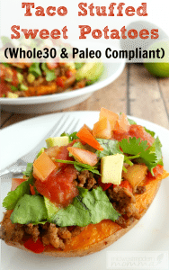 Taco Stuffed Sweet Potato is a great meal idea that easily fits into your Whole 30 or Paleo Meal Plan! Make this super tasty and easy meal for your family!